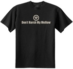 Don't Harsh My Mellow Classic Fit Men's T-Shirt