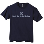Don't Harsh My Mellow Fitted Men's T-Shirt
