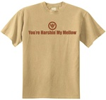 You're Harshin' My Mellow Classic Fit Men's T-Shirt