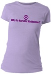 Why Ya Harshin' My Mellow? Fitted Women's T-Shirt