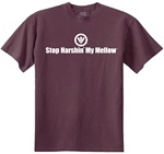 Stop Harshin' My Mellow Classic Men's T-Shirt