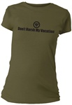 Don't Harsh My Vacation Fitted Women's T-Shirt