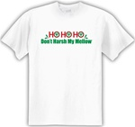 Ho Ho Ho Don't Harsh My Mellow Classic Fit Men's T-Shirt